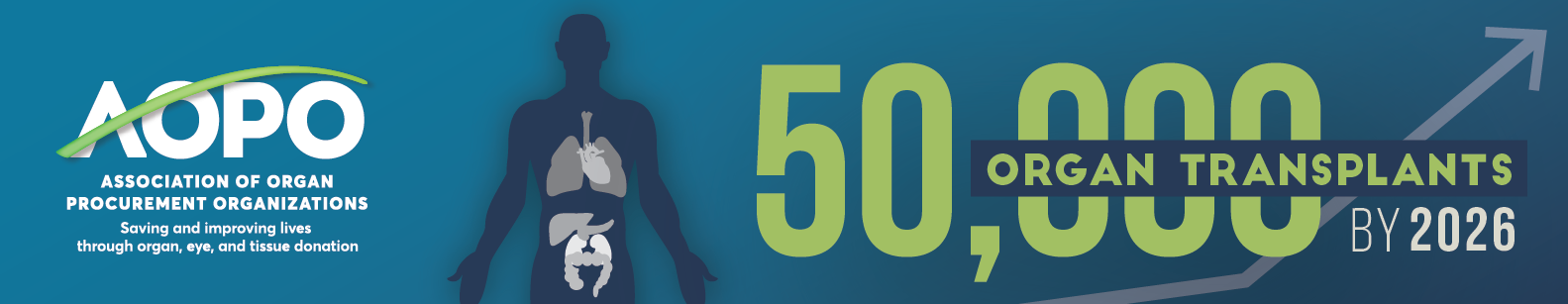 AOPO Announces 50,000 Organ Transplants by 2026 Campaign that Focuses on Improving System and Saving More Lives